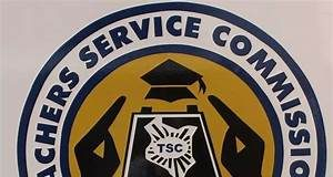 New TSC Teachers Recruitment Guidelines, Requirements, Qualifications and Recruitment Process