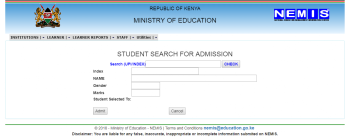 The NEMIS window for the students' admission interface. The Education Ministry insists that all learners must be admit via the NEMIS system