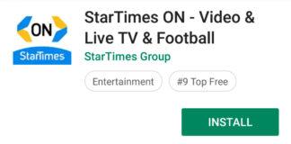 How to watch Startimes TV on your mobile phone | Newsblaze co ke