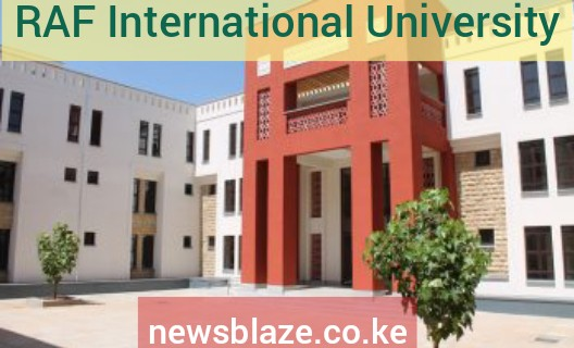 RAF International University Approved Courses, Admissions, Intakes, Requirements, Students Portal, Location and Contacts