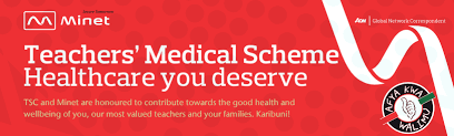 The New AON Minet medical cover for TSC Teachers and Staff; Benefits per Job Group and Medical Services