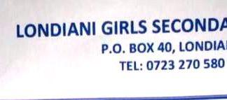 LONDIANI GIRLS' SECONDARY SCHOOL