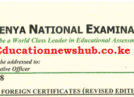 Here are the new Knec guidelines, requirements and procedure for equation of foreign certificates