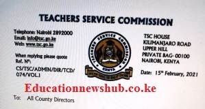 TSC circular on what you must have before visiting the headquarters in Upper Hill, Nairobi.